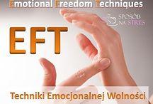 EFT Techniki Emocjonalnej Wolności  / Techniki Emocjonalnej Wolności - szybkie, skuteczne, emocjonalne. O EFT po polsku :)