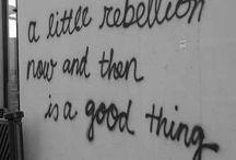A little rebellion now n' then