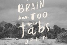 Inspiration station / Word art, awesome quotes, inspirational crap. / by Kate McIlvaine