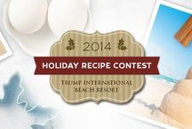 2014 Holiday Recipe Contest / Now through November 7th, submit your original holiday recipe for a chance to win the ultimate family vacation! http://bit.ly/2014HolidayRecipe / by Trump International Beach Resort
