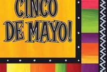 CINCO DE MAYO!!! / by Angela Moreno