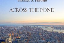 """Across the Pond /  Dopo tre viaggi nel 2007, 2008 e 2011, Vincenzo A. Pistorio descrive in un unico volume i suoi """"Stati Uniti"""", le proprie sensazioni attraversando lo Stagno, l'Oceano Atlantico. After three journeys, in 2007, 2008 and 2011, Vincenzo A. Pistorio describes in a book his """"United States"""" and his sensations across the Pond http://trentamilapiedisopralostivale.com/libri-fotografia/across-the-pond/"""