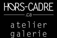 Hors-Cadre / atelier galerie artiste en résidence de création