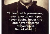 Saint Pope John Paul II Quotes / by Kim