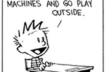 calvin & hobbes / Don't ever lose your imagination.