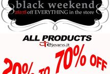 BLACK WEEKEND EJEANS.IT / ALL PRODUCTS ON EJEANS.IT 20% TO 70% OFF!! ONLY 27-28-29 NOVEMBER...