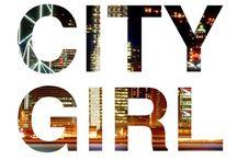 ~♡~City Girl~♡~