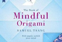 Mindful Origami / Origami has been shown to aid relaxation, concentration, hand eye co-ordination and memory, and what's more, it does not require complicated tools or materials to perform #MindFOLDness