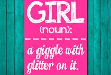 Ryan's Giggles & Glitter / GIRL: noun,  a giggle with glitter on it.