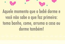 Frases / Frases sobre maternidade, gravidez e vida de mãe de bebê criadas pelo blog Mamãe Prática. Acesse: www.mamaepratica.com.br