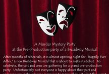 Unhappily Ever After / Ideas for a murder mystery party that takes place at a Broadway musical