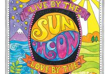love / live by the sun and love by the moon...