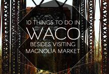 Waco Trip