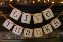 Give Thanks / by Kathy Thomas