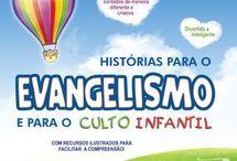 EVANGELISMO MATERIAL PARA CULTINHO INFANTIL