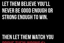 Prove em wrong motivating