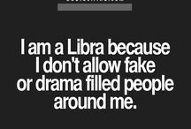 Libra ♎ / Libra ♎ September 23 and October 22 / by Twanna Fennell