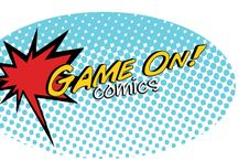 Game On Comics / What we like