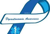 Dysautonomia  / by Chrystail Cline Teague