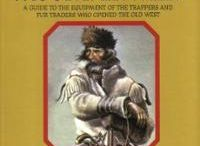Mountain Men and Trappers / by Joel Burgess