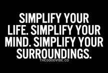 Simplicity / The Simple Life...