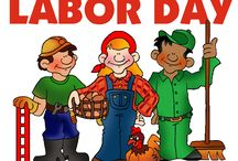 LABOR DAY / dedicated to the social and economic achievements of american workers