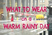 Clothes for Rainy Weather / In the Philippines, most rainy days are still humid. Must wear light clothing, but also be ready for big puddles and horizontal rain. Must also look good!