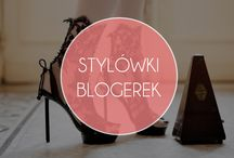 Bloggers we Love / Blogerki inspirują.