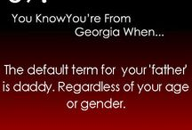 You know you're from Georgia when... / by DeeDee Goodwin