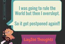 LayZee Thoughts