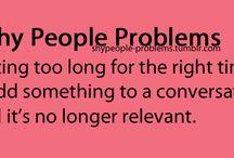 Shy Problems