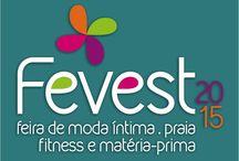 Fevest 2015 / A mais importante feira brasileira do setor de moda íntima, praia, fitness e matéria-prima. 2 a 4 de agosto Nova Friburgo Country Clube www.fevest.com