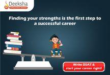 dSAT / Deeksha Scholastic Aptitude Test (dSAT) evalutes any student's skills to assess their aptitude for competitive exams like IIT-JEE (Advanced & Main), AIPMT & CET