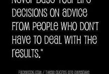 Never base your life decisions on...