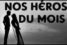 Nos héros du mois