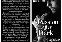 Passion After Dark, book one of the Passion series, brand new teasers. /  In preparation for the republishing of my 6 book paranormal/erotica series, The Passion series, here's a brand new teaser, from book one, Passion After Dark with my sexy Italian vampire Dominick.