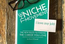 The Niche Movement: The New Rules to Finding the Career you Love / Introducing author and digital story teller, Kevin O'Connell.