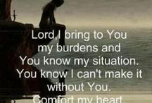 He is my Savior, my comforter, and my Salvation