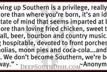 It's A Southern Thang! / by Lindsey Cooper
