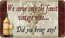 Wine Signs By Reedyville Goods / It's All About Wine