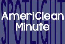Spotlight // AmeriClean Minute / by AmeriClean