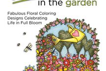 Inkspirations for the Garden / Celebrate Nature in Full Bloom!! 32 Glorious Gardens and Fantastic Florals...   Inkspirations in the Garden celebrates gardens in all their glory, from delightful cottage gardens to well-manicured rose gardens, from lush tropical gardens to relaxing Zen gardens. More than 30 eclectic designs from detailed nature scenes and beautiful florals to endearing animals and more Humorous and motivating mantras on love, hope, dreaming big, and staying positive!