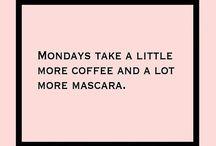 Mocha, Motivation, and Makeup