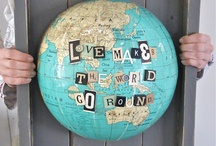Maps and Globes / by Kelly Oliver