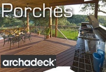Porches / by Archadeck Outdoor Living