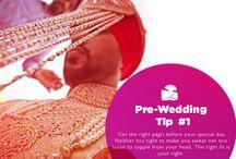 Pre-Wedding Tips