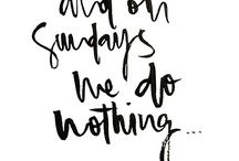 Sundays Quotes / Weekend Vibes