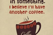 Coffee? I L♥VE Coffee !! / A board full of coffee photo's, coffee quotes, coffee recipes, and anything else to do with COFFEE! / by Bonnie Nethercott