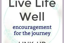 You've Been Featured! Live Life Well Link Up!