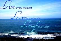 Live laugh love / by Tammy Kupczyk Szpytek